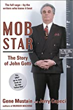 Mob Star: The Story of John Gotti: The Only Up-to-Date Book on the Late