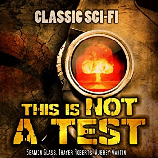 This Is Not A Test: Classic Sci-Fi