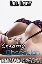 Creamy Obsession (HUCOW Heaven Book 1)