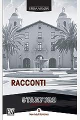 Racconti (Stanford Series) (Italian Edition) Kindle Edition