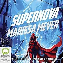 Supernova: Renegades, Book 3