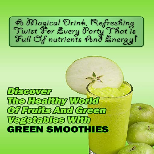GREEN SMOOTHIES DISCOVER THE HEALTHY WORLD OF FRUITS AND GREEN VEGETABLES WITH GREEN SMOOTHIES product image