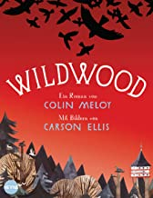 Wildwood: Roman (Die Wildwood-Chroniken 1) (German Edition)