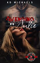 Avenging Julie (Special Forces: Operation Alpha) (Guardians of Hope Book 6)