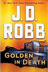 Golden in Death: An Eve Dallas Novel Kindle Edition