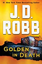 Cover image of Golden in Death by J. D. Robb