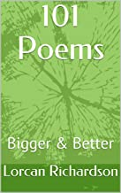 101 Poems: Bigger & Better (The Richardson's Story  Book 2) (English Edition)