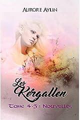 Les Kergallen, tome 4,5: Nouvelles Format Kindle