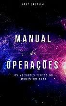 Manual de Operações: Os melhores textos do Momentum Saga