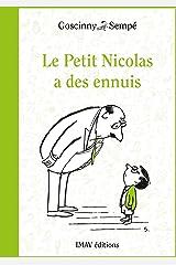 Le Petit Nicolas a des ennuis (French Edition) Kindle Edition