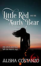 Little Red and the Surly Bear (Loving Red Saga Book 2)