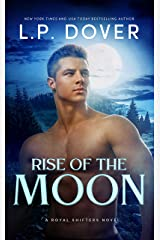 Rise of the Moon (A Royal Shifters novel Book 3) Kindle Edition