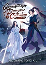 Grandmaster of Demonic Cultivation: Mo Dao Zu Shi (Novel) Vol. 1