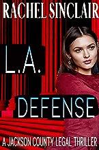 L.A. Defense: A Harper Ross Legal Thriller #5 (Harper Ross Legal Thrillers)