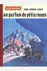 Bob marone (intégrale) - bob marone - tome 2 - un parfum de yetis roses Paperback