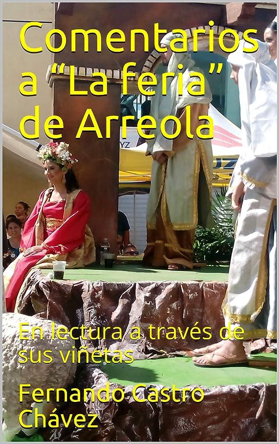 """アトミック公平オーバードローComentarios a """"La feria"""" de Arreola: En lectura a través de sus vi?etas (Spanish Edition)"""