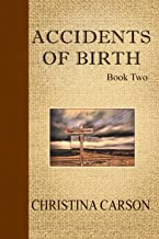 Accidents of Birth - Book Two