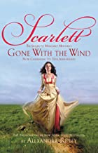 Scarlett: The Sequel to Margaret Mitchell's Gone with the