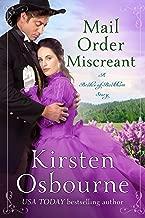 Mail Order Miscreant (Brides of Beckham Book 29)