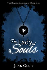The Lady of Souls (The Beacon Campaigns Book 1) Kindle Edition