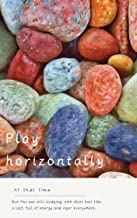 Play horizontally