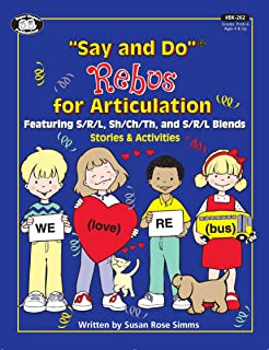 Say and Do Rebus for Articulation Stories & Activities: Featuring S/R/L, SH/CH/TH, and S/R/L Blends Stories & Activities