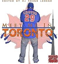 Meet Me in Toronto [Explicit]