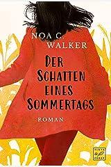 Der Schatten eines Sommertags (Die Wieland Familie) (German Edition) eBook Kindle