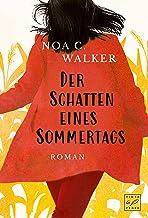 Der Schatten eines Sommertags (Die Wieland Familie) (German Edition)