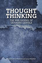 Thought Thinking (Collingwood and British Idealism Studies Incorporating Bradley Studies Book 20)