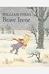 Brave Irene: A Picture Book Kindle Edition