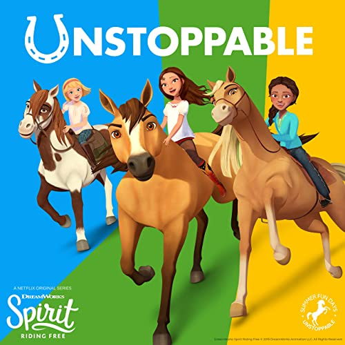 Unstoppable (Spirit: Riding Free) by Sydney Park & Bailey