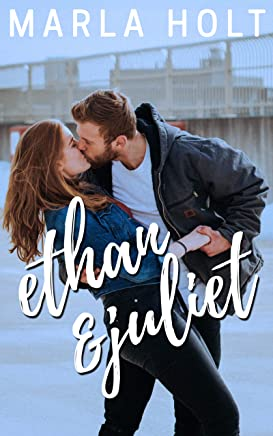 Ethan & Juliet (Try Again Series Book 1)