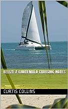 belize sailing guide