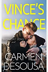 Vince's Chance (Midnight Sons Book 3) Kindle Edition