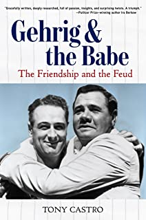 Gehrig and the Babe: The Friendship and the Feud (English Edition)