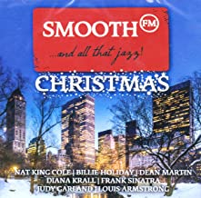Smooth FM Christmas?And All That Jazz! [2CD] 2016