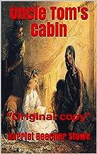 """Uncle Tom's Cabin: """"Original copy"""""""