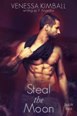 Steal the Moon (Crossing Stars Duet Book 2) Kindle Edition
