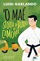 'O Maè - Storia di judo e di camorra Formato Kindle