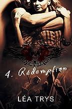 Rédemption (Escape The Shadows T.4)