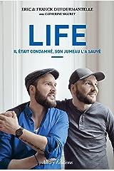Life - Il était condamné, son jumeau l'a sauvé Format Kindle