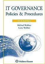 IT Governance: Policies & Procedures, 2018 Edition