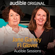 Fi Glover and Jane Garvey: Audible Sessions: FREE Exclusive Interview