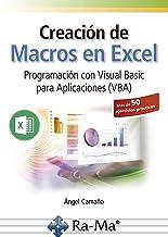 Creación de Macros en Excel : Programación con Visual basic para Aplicaciones (VBA)
