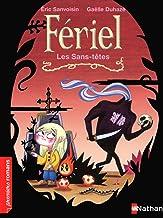Les Sans-têtes (Premiers Romans t. 241) (French Edition)
