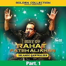 Best of Rahat Fateh Ali Khan (Islamic Qawwalies) Pt. 1