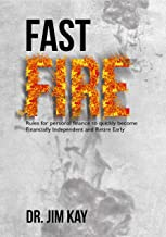 Fast FIRE: Rules for personal finance to quickly become Financially Independent and Retire Early