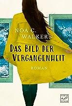 Das Bild der Vergangenheit (Die Wieland Familie) (German Edition)