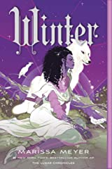 Winter (The Lunar Chronicles Book 4) Kindle Edition